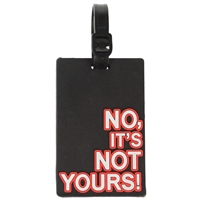 Birch Luggage Tag Black NO ITS NOT YOURS!